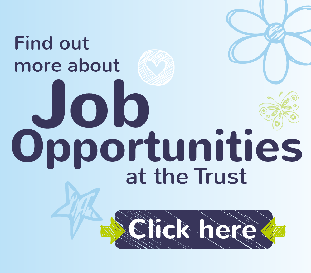 Find out more about Job Opportunities in the Trust
